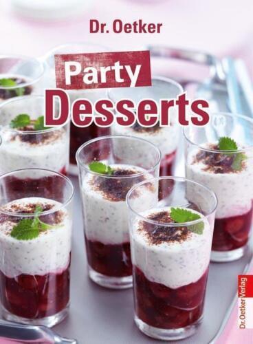 1 von 1 - Party Desserts von Dr.Oetker (2013, Gebundene Ausgabe), UNGELESEN