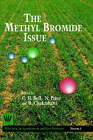 The Methyl Bromide Issue by N. Price, C.H. Bell, B. Chakrabarti (Hardback, 1996)