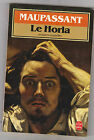 Le Horla et Autres nouvelles . Guy De Maupassant + commentaires et dossier
