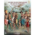 Jordi Savall - Routes de l'Escavage, 1444-1888 [Hybrid SACD & DVD & Book] (2017)