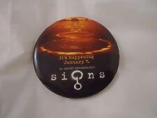 M. Night Shyamalan's Signs Promotional Pin Button Pinback