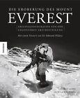 Die Eroberung des Mount Everest von Huw Lewis-Jones und George Lowe (2013, Gebundene Ausgabe)