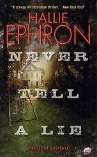 Never Tell a Lie Ephron, Hallie Mass Market Paperback
