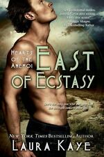 East of Ecstasy (Hearts of the Anemoi) by Kaye, Laura