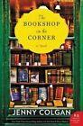 The Bookshop on the Corner by Jenny Colgan (Hardback, 2016)