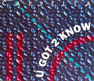 Cappella-Maxi-CD-U-Got-2-Know-Germany-EX-VG