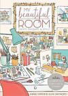 My Beautiful Room: Interior Design Workbook by Olivia Whitworth, Jasmine Orchard (Paperback, 2017)