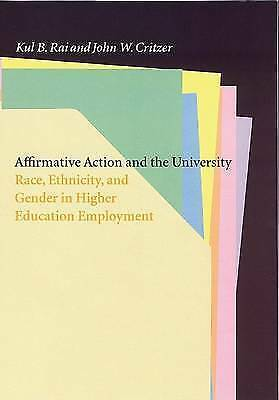 Affirmative Action and the University: Race, Ethnicity, and Gender in Higher Ed