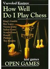 How Well Do I Play Chess. Open Games. NEW BOOK