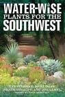 Water-Wise Plants for the Southwest by Mary Irish, Joe Lamp'l, Nan Sterman, Judith Phillips (Paperback / softback, 2010)