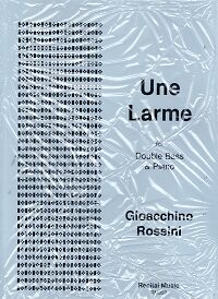 Sheet Music & Song Books Discreet Rossini Une Larme Double Bass & Piano To Prevent And Cure Diseases
