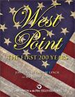 Broadcast Tie-Ins: West Point : The First 200 Years by Ronald Bailey, James Lynch and John Grant (2002, Hardcover)