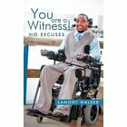You Are a Witness Lamont Walker Authorhouse Hardback 9781477258033