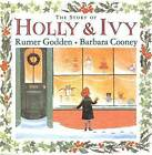 The Story of Holly and Ivy by Barbara Cooney, Rumer Godden (Hardback, 2006)