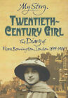 Twentieth Century Girl: Diary of Flora Bonnington London 1899-1900 by Carol Drinkwater (Paperback, 2001)