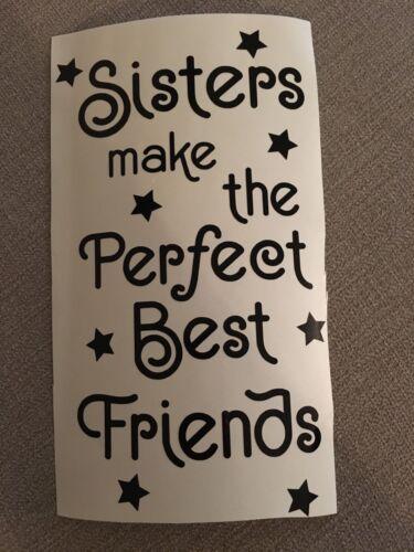 Sisters Make The Perfect Best Friends Vinyl Wine Bottle Sticker