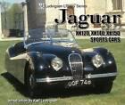 Jaguar XK120, XK140, XK150 Sports Cars: Ludvigsen Library Series by Karl Ludvigsen (Paperback, 2005)