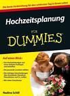 Hochzeitsplanung für Dummies von Nadine Schill (2014, Taschenbuch)