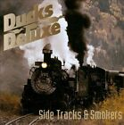 Side Tracks & Smokers by Ducks Deluxe (CD, Jun-2010, Jungle (Punk U.K.))