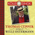Thomas Cüpper singt Willi Ostermann von Thomas Cüpper (2012)