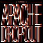 Apache Dropout [Family Vineyard] by Apache Dropout (US) (Vinyl, Mar-2011, Family Vineyard)