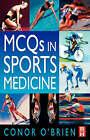 MCQ's in Sports Medicine by Conor P. O'Brien (Paperback, 1999)