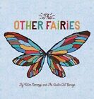 The Other Fairies by Victor Camozzi (Hardback, 2015)