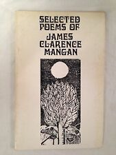 Selected Poems of James Clarence Mangan - 1974 Gallery, Young Ireland Poet