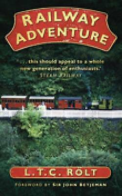 1 of 1 - Railway Adventure, By Rolt, L T C,in Used but Acceptable condition