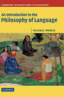 An Introduction to the Philosophy of Language by Michael Morris (Hardback, 2006)
