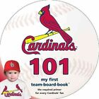 St. Louis Cardinals 101 by Brad M Epstein (Board book, 2014)