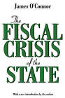 The Fiscal Crisis of the State by James O'Connor (Paperback, 2001)
