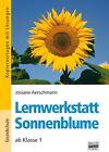 Lernwerkstatt Sonnenblume von Josiane Aerschmann (2008, Taschenbuch)