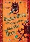 Dieses Buch ist vielleicht gar kein Buch / Geheimes Buch Bd.4 von Pseudonymous Bosch (2012, Gebundene Ausgabe)