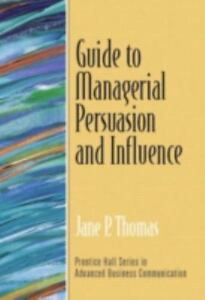 Guide-to-Managerial-Persuasion-and-Influence-Guide-to-Series-in-Business