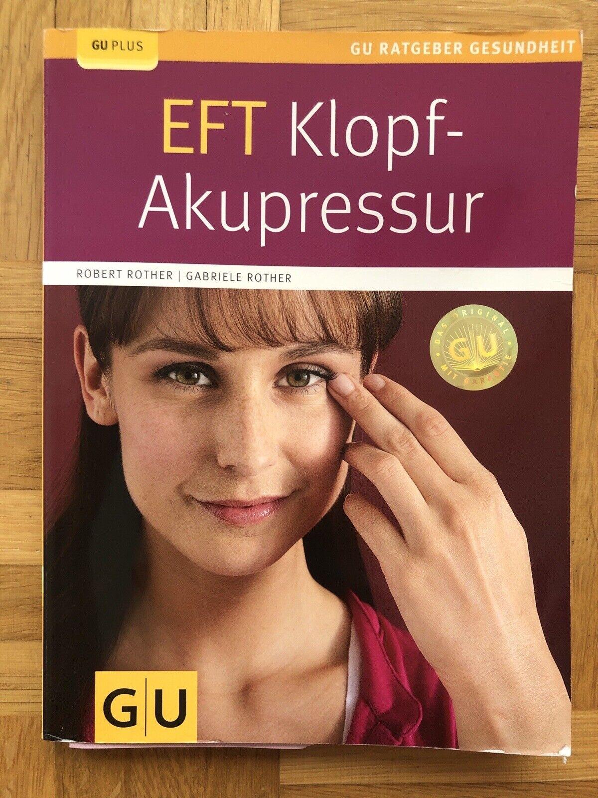 EFT Klopf-Akupressur Rother GU Plus Ratgeber Klopfen Praxis Buch Fachbuch - Robert Rother, Gabriele Rother