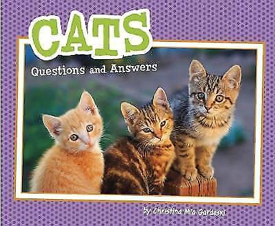 Cats: Questions and Answers (Pebble Plus: Pet Questions and Answers)