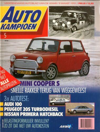 1991 AUTOKAMPIOEN MAGAZIN 5 MINI COOPER S AUDI 100 PEUGEOT 205 TB D NISSAN