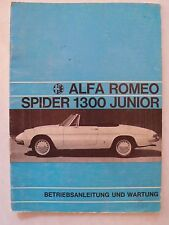 Alfa Romeo Spider 1300 Junior - Betriebsanleitung und Wartung, 6.1968, deutsch