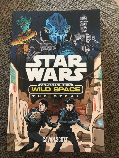 NEW, CAVAN SCOTT, STAR WARS. ADVENTURES IN WILD SPACE, THE STEAL. 9781760129491