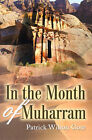In the Month of Muharram by Patrick Wilson Gore (Paperback / softback, 2001)