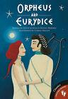 Orpheus and Eurydice by Hugh Lupton, Daniel Morden (Paperback, 2013)