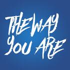 thewayyouare