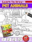 Learn to Draw Pet Animals: Learning To Draw Activity Book by North Parade Publishing (Paperback, 2013)