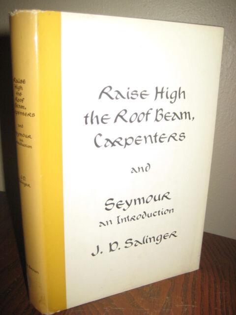 1st Edition RAISE HIGH ROOF BEAM CARPENTERS J.D. Salinger RARE Classic FICTION