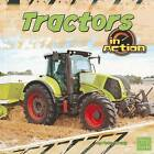 Tractors in Action by Peter Brady (Hardback, 2012)