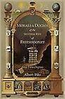 Morals and Dogma of the Ancient and Accepted Scottish Rite of Freemasonry : First Three Degrees by Albert Pike (2011, Paperback)