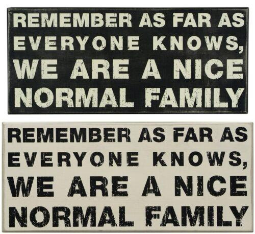 Primitives By Kathy boîte en bois signe n/'oubliez pas que nous sommes une famille normale de Nice