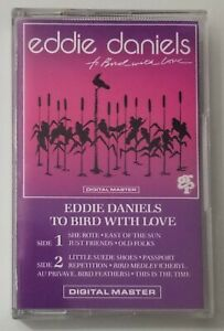 Eddie Daniels Cassette To Bird With Love 1987 GRP Records Tape