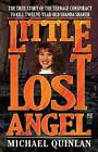 Little Lost Angel by Michael Quinlan (Paperback, 2012)
